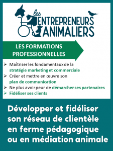 Développer et fidéliser son réseau de clientèle en pédagogie et médiation animale